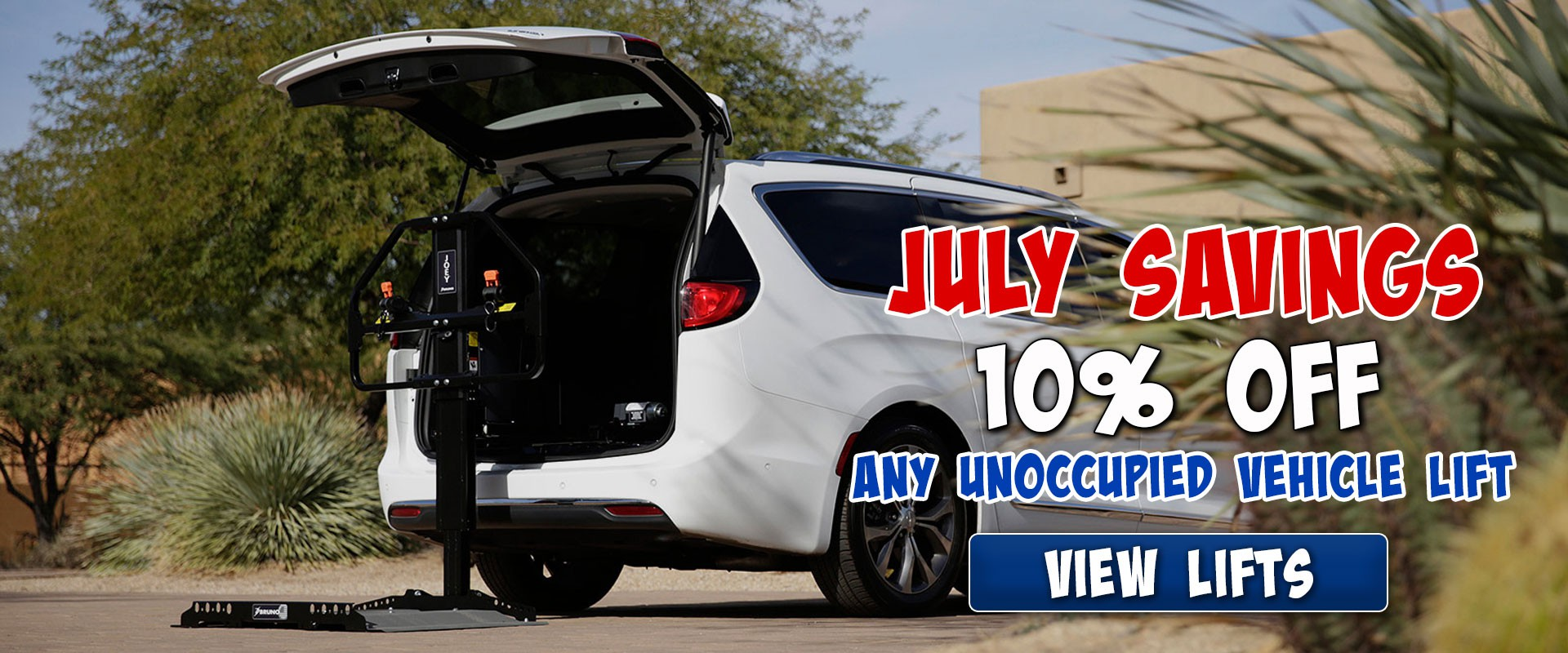 July Savings - 10% Off Any Unoccupied Vehicle Lift The Gulf Coast
